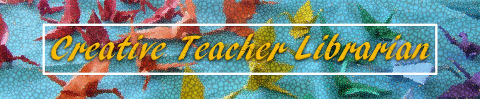 Education: Creative Teacher Librarian