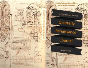 Quarterly Journal: Change Your Life in 90 Days. For art, business, and self-improvement.